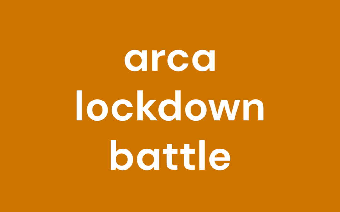 Arca lockdown battle